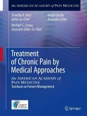 Treatment of Chronic Pain by Medical Approaches (eBook, PDF)