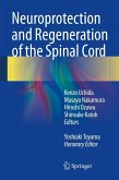 Neuroprotection and Regeneration of the Spinal Cord (eBook, PDF)
