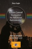 From Casual Stargazer to Amateur Astronomer (eBook, PDF)