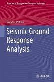Seismic Ground Response Analysis (eBook, PDF)