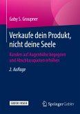 Verkaufe dein Produkt, nicht deine Seele (eBook, PDF)