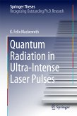 Quantum Radiation in Ultra-Intense Laser Pulses (eBook, PDF)