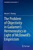 The Problem of Objectivity in Gadamer's Hermeneutics in Light of McDowell's Empiricism (eBook, PDF)