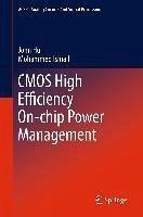 CMOS High Efficiency On-chip Power Management (eBook, PDF) - Hu, John; Ismail, Mohammed