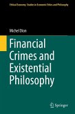 Financial Crimes and Existential Philosophy (eBook, PDF)