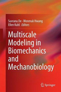 Multiscale Modeling in Biomechanics and Mechanobiology (eBook, PDF)