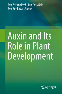 Auxin and Its Role in Plant Development (eBook, PDF)