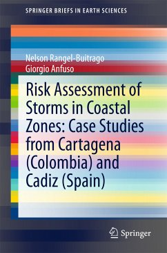 Risk Assessment of Storms in Coastal Zones: Case Studies from Cartagena (Colombia) and Cadiz (Spain) (eBook, PDF) - Rangel-Buitrago, Nelson; Anfuso, Giorgio