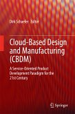 Cloud-Based Design and Manufacturing (CBDM) (eBook, PDF)