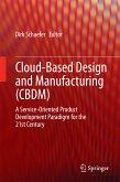 Cloud-Based Design and Manufacturing (CBDM) (eBook, PDF)