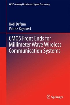 CMOS Front Ends for Millimeter Wave Wireless Communication Systems (eBook, PDF) - Deferm, Noël; Reynaert, Patrick