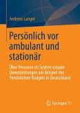 Persönlich vor ambulant und stationär (eBook, PDF)