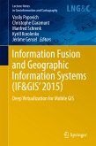 Information Fusion and Geographic Information Systems (IF&GIS' 2015) (eBook, PDF)