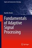 Fundamentals of Adaptive Signal Processing (eBook, PDF)