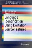Language Identification Using Excitation Source Features (eBook, PDF)
