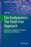 Electrodynamics: The Field-Free Approach (eBook, PDF)