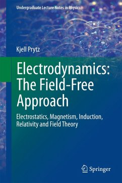 Electrodynamics: The Field-Free Approach (eBook, PDF) - Prytz, Kjell