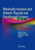 Minimally Invasive and Robotic Thyroid and Parathyroid Surgery (eBook, PDF)