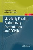 Massively Parallel Evolutionary Computation on GPGPUs (eBook, PDF)