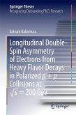 Longitudinal Double-Spin Asymmetry of Electrons from Heavy Flavor Decays in Polarized p + p Collisions at vs = 200 GeV (eBook, PDF)