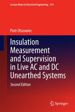 Insulation Measurement and Supervision in Live AC and DC Unearthed Systems (eBook, PDF) - Olszowiec, Piotr