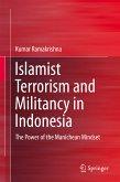 Islamist Terrorism and Militancy in Indonesia (eBook, PDF)