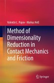 Method of Dimensionality Reduction in Contact Mechanics and Friction (eBook, PDF)