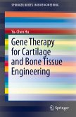 Gene Therapy for Cartilage and Bone Tissue Engineering (eBook, PDF)