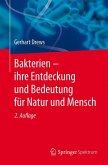 Bakterien - ihre Entdeckung und Bedeutung für Natur und Mensch (eBook, PDF)