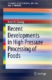 Recent Developments in High Pressure Processing of Foods (eBook, PDF)