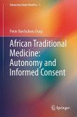African Traditional Medicine: Autonomy and Informed Consent (eBook, PDF)