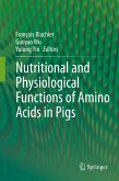 Nutritional and Physiological Functions of Amino Acids in Pigs (eBook, PDF)