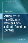 Settlements of Trade Disputes between China and Latin American Countries (eBook, PDF)