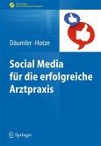 Social Media für die erfolgreiche Arztpraxis (eBook, PDF)