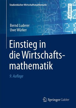 Einstieg in die Wirtschaftsmathematik (eBook, PDF) - Luderer, Bernd; Würker, Uwe