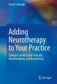 Adding Neurotherapy to Your Practice (eBook, PDF)