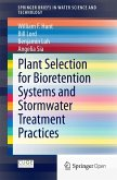 Plant Selection for Bioretention Systems and Stormwater Treatment Practices (eBook, PDF)