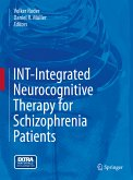 INT-Integrated Neurocognitive Therapy for Schizophrenia Patients (eBook, PDF)