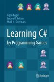 Learning C# by Programming Games (eBook, PDF)