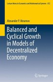 Balanced and Cyclical Growth in Models of Decentralized Economy (eBook, PDF)
