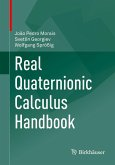 Real Quaternionic Calculus Handbook (eBook, PDF)