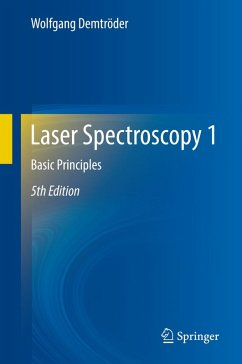 Laser Spectroscopy 1 (eBook, PDF) - Demtröder, Wolfgang