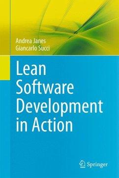 Lean Software Development in Action (eBook, PDF) - Janes, Andrea; Succi, Giancarlo