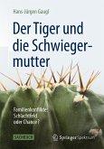 Der Tiger und die Schwiegermutter (eBook, PDF)