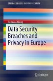 Data Security Breaches and Privacy in Europe (eBook, PDF)