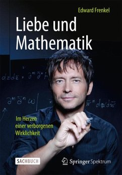 Liebe und Mathematik (eBook, PDF) - Frenkel, Edward