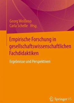 Empirische Forschung in gesellschaftswissenschaftlichen Fachdidaktiken (eBook, PDF)