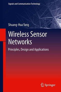 Wireless Sensor Networks (eBook, PDF) - Yang, Shuang-Hua