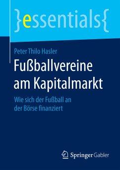 Fußballvereine am Kapitalmarkt (eBook, PDF)