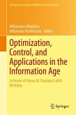 Optimization, Control, and Applications in the Information Age (eBook, PDF)